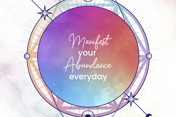 Manifest your abundance